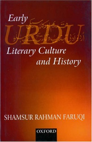 Early Urdu Literary Culture and History: Faruqi, Shamsur Rahman