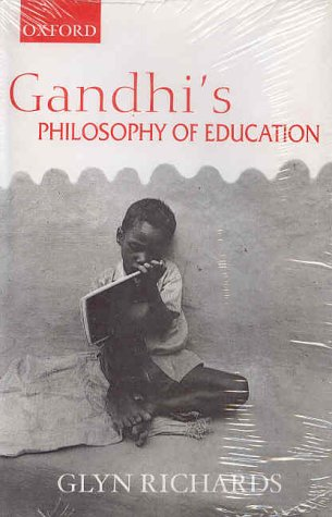 Gandhi's Philosophy of Education: Glyn Richards
