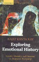 9780195652925: Exploring Emotional History: Gender, Mentality, and Literature in the Indian Awakening
