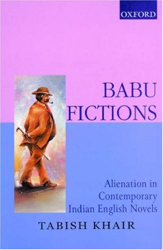 9780195652963: Babu Fictions: Alienation in Contemporary Indian English Novels