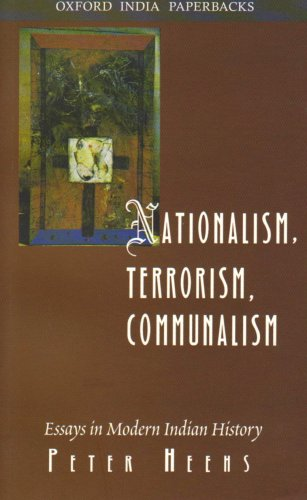 9780195653021: Nationalism, Terrorism, Communalism: Essays in Modern Indian History (Oxford India Paperbacks)