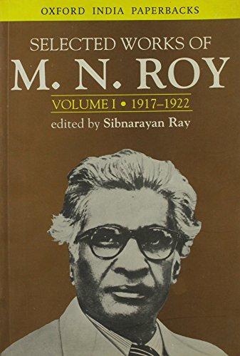 Selected Works of M. N. Roy: Volume: Roy, M. N.