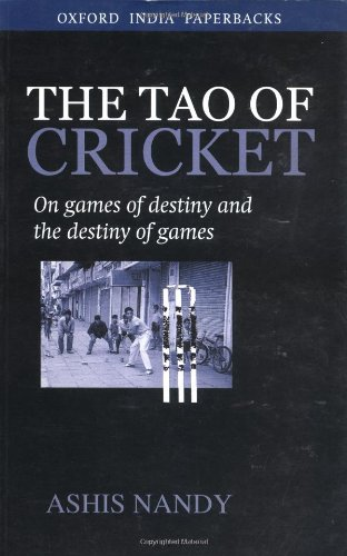 9780195653212: The Tao of Cricket: On Games of Destiny and the Destiny of Games (Oxford India Paperbacks)