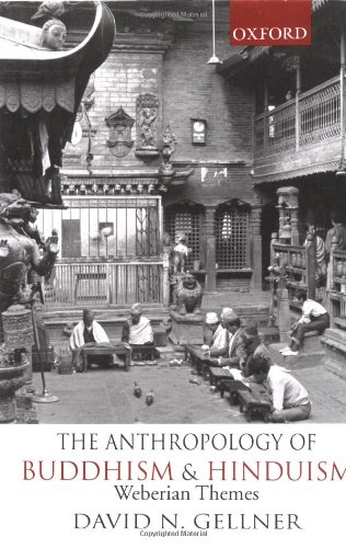 9780195653571: The Anthropology of Buddhism and Hinduism: Weberian Themes