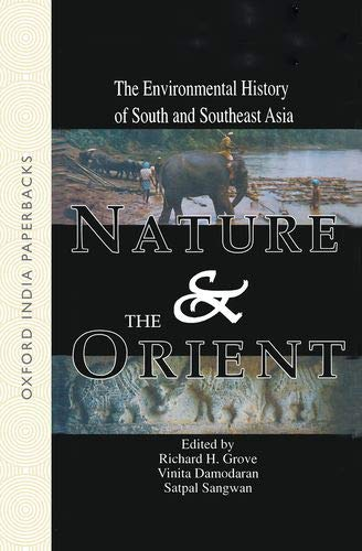9780195653755: Nature and the Orient: The Environmental History of South and Southeast Asia (Oxford India Paperbacks)