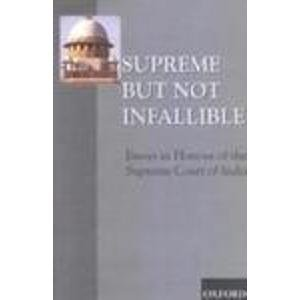 9780195653793: Supreme But Not Infallible: Essays in Honour of the Supreme Court of India