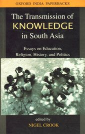 9780195654318: The Transmission of Knowledge in South Asia: Essays on Education, Religion, History and Politics (SOAS Studies on South Asia)