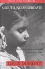 9780195654363: A South Indian Sub-caste: Social Organization and Religion of the Pramalai Kallar (Oxford India Paperbacks)
