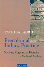 9780195654400: Precolonial India in Practice: Society, Region and Identity in Medieval Andhra,