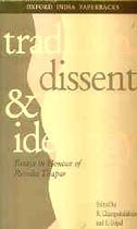9780195654424: Tradition, Dissent and Ideology: Essays in Honour of Romila Thapar
