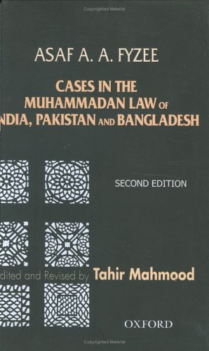 Cases in the Muhammadan Law of India,: Fyzee, Asaf A.
