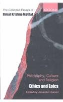 9780195655117: Philosophy, Culture, and Religion: The Collected Essays of Bimal Krishna Matilal Volume 2: Ethics and Epics (Vol 2)