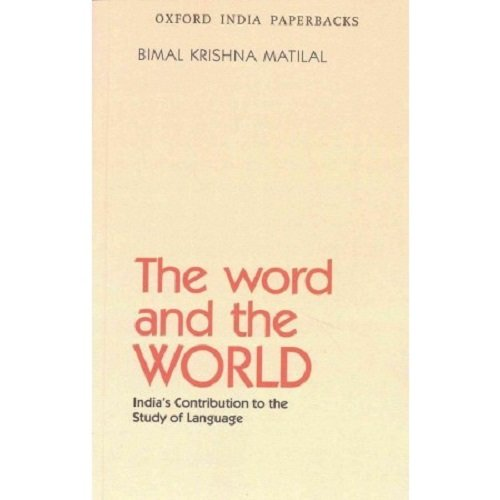 9780195655124: The Word and the World: India's Contribution to the Study of Language (Oxford India Paperbacks)