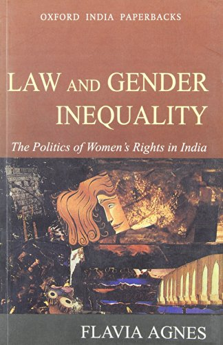 9780195655247: Law and Gender Inequality: The Politics of Women's Rights in India (Law in India Series)