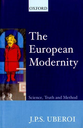 9780195655476: The European Modernity: Science, Truth, and Method