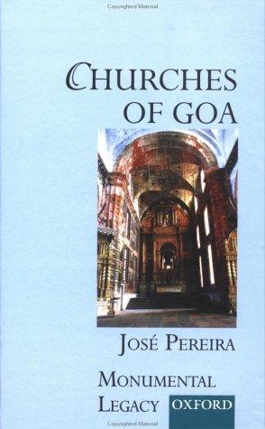 9780195655599: Churches of Goa (Monumental Legacy)