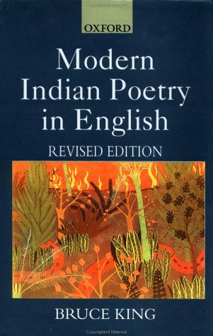 Modern Indian Poetry in English: King, Bruce