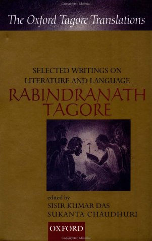 9780195656473: Selected Writings on Literature and Language (Oxford Tagore Translations Series)
