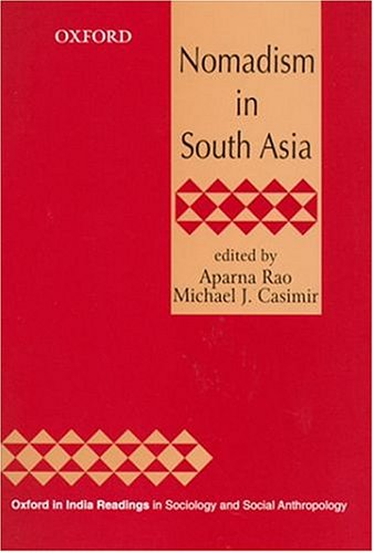 Nomadism in South Asia (Oxford in India