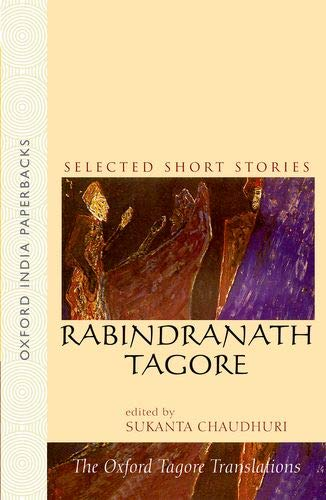 9780195658293: Selected Short Stories: Rabrindranath Tagore: Selected Short Sories (Oxford Tagore Translations)