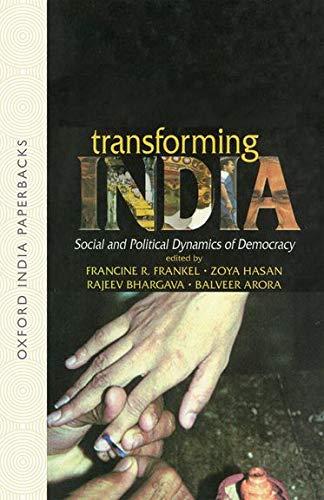 9780195658323: Transforming India: Social and Political Dynamics of Democracy
