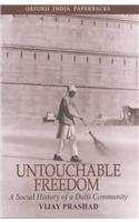 9780195658484: Untouchable Freedom: A Social History of a Dalit Community