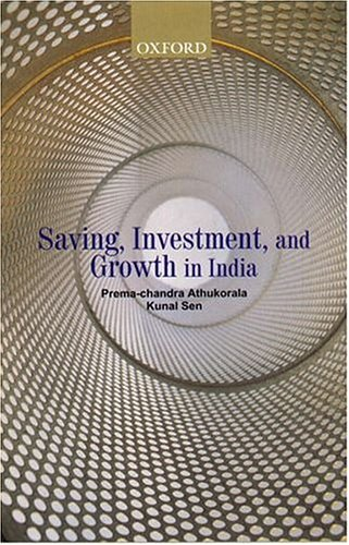 9780195658576: Saving, Investment, and Growth in India