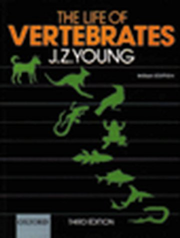 LIFE OF VERTEBRATES 3/E (OXFORD EXCLUSIVE): Young
