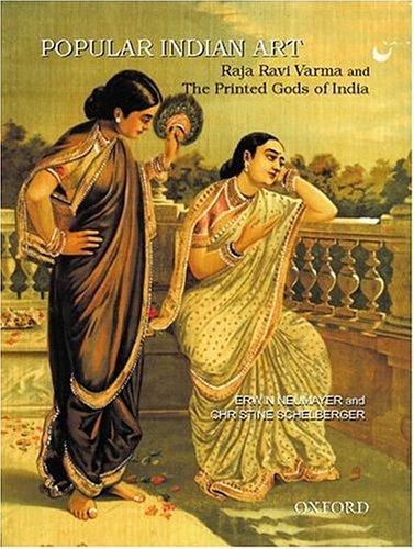 9780195658729: Popular Indian Art: Raja Ravi Varma and the Printed Gods of India