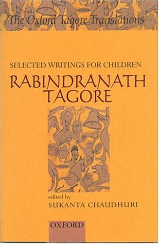 9780195658736: Selected Writings for Children: Rabindranath Tagore (Oxford Tagore Translations)