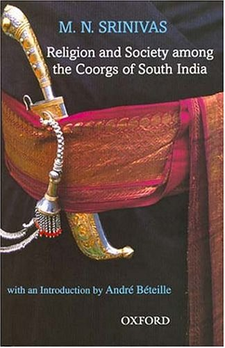 Religion and Society among the coorgs of: Srinivas, M. N.: