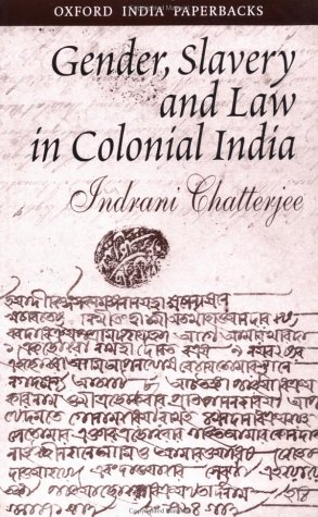 9780195659061: Gender, Slavery and Law in Colonial India