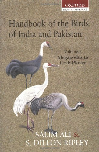 Handbook of the Birds of India and Pakistan. Together with those of Bangladesh, Nepal, Sikkim, ...