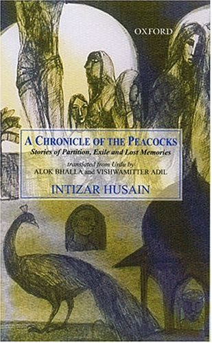 9780195660340: A Chronicle of the Peacocks: Stories of Partition, Exile and Lost Memories