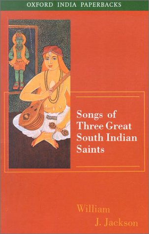 9780195660517: Songs of Three Great South Indian Saints (Oxford India Paperbacks)