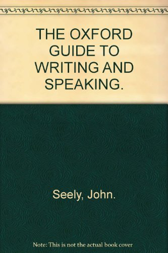 9780195660975: THE OXFORD GUIDE TO WRITING AND SPEAKING.