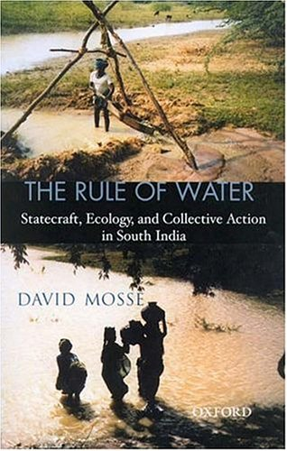 9780195661378: The Rule of Water: Statecraft, Ecology, and Collective Action in South India