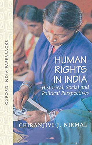 9780195661712: Human Rights in India: Historical, Social, and Political Perspectives (Law in India Series)