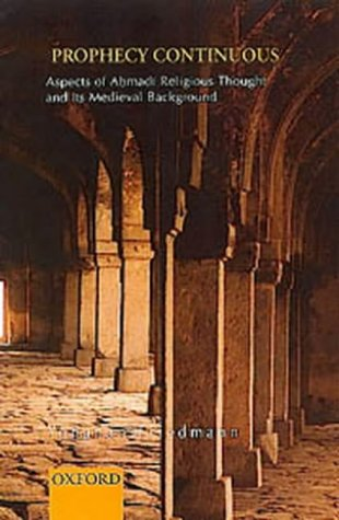 9780195662528: Prophecy Continuous: Aspects of Ahmadi Religious Thought and Its Medieval Background