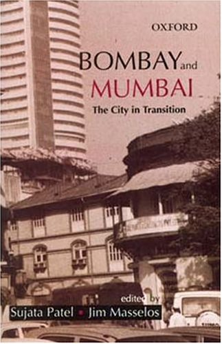 9780195663174: Bombay and Mumbai: The City in Transition