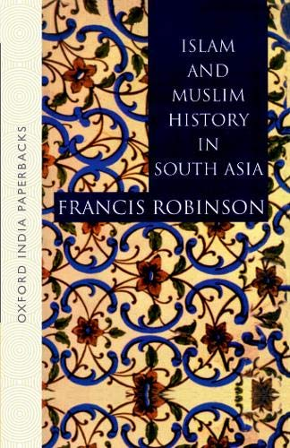 9780195663594: Islam and Muslim History in South Asia (Oxford India Paperbacks)