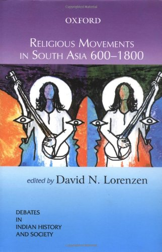 9780195664485: Religious Movements in South Asia 600-1800 (Debates in Indian History and Society)