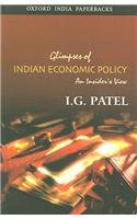 9780195665048: Glimpses of Indian Economic Policy: An Insider's View (Oxford India Paperbacks)