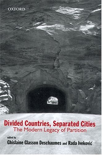 9780195665406: Divided Countries, Separated Cities: The Modern Legacy Of Partition