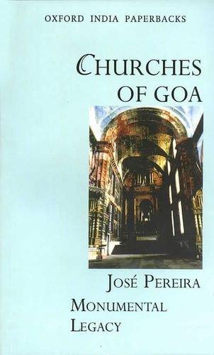 9780195665413: Churches of Goa (Monumental Legacy)