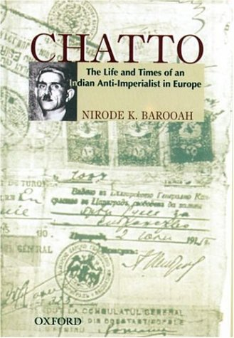 9780195665475: Chatto: The Life and Times of an Anti-Imperialist in Europe