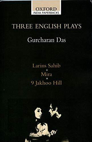 9780195666335: Three English Plays: Lairns Sahib/Mira/9 Jakhoo Hill