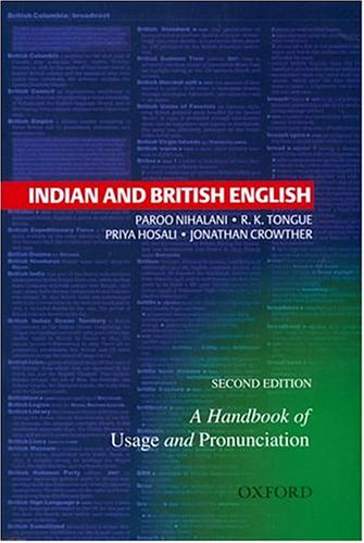 9780195666564: Indian and British English: A Handbook of Usage and Pronunciation