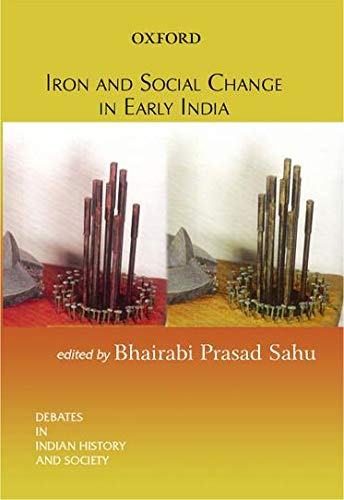 9780195667110: Iron and Social Change in Early India (Debates in Indian History and Society)