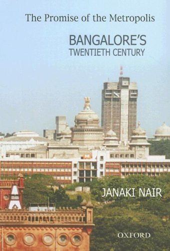 9780195667257: The Promise of the Metropolis: Bangalore's Twentieth Century